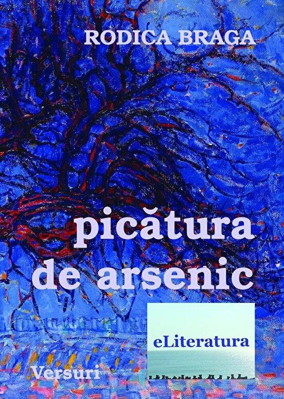 Rodica Braga - Picatura de arsenic -