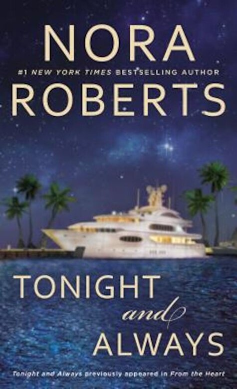 Nora Roberts - Tonight and Always, Paperback -