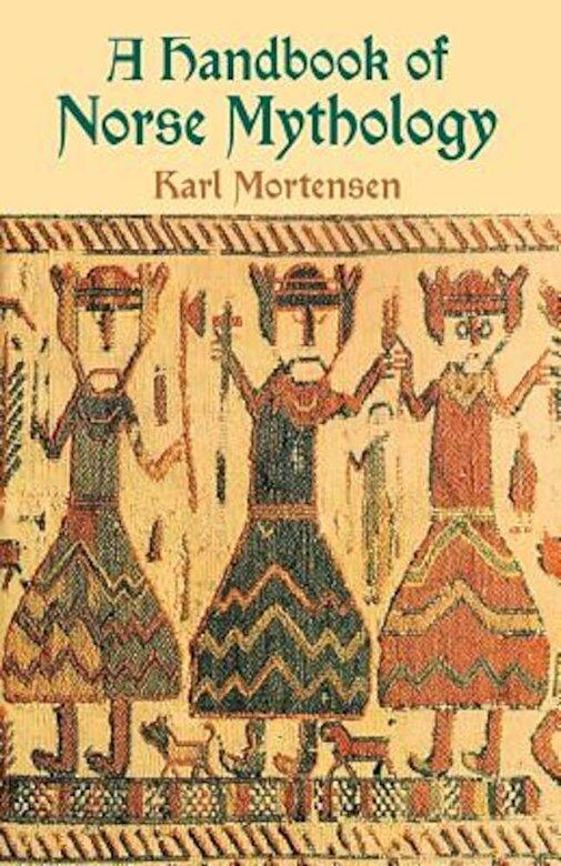 Karl Mortensen - A Handbook of Norse Mythology, Paperback -