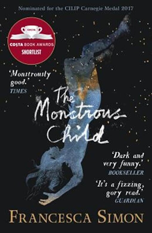 Francesca Simon - The Monstrous Child, Paperback -