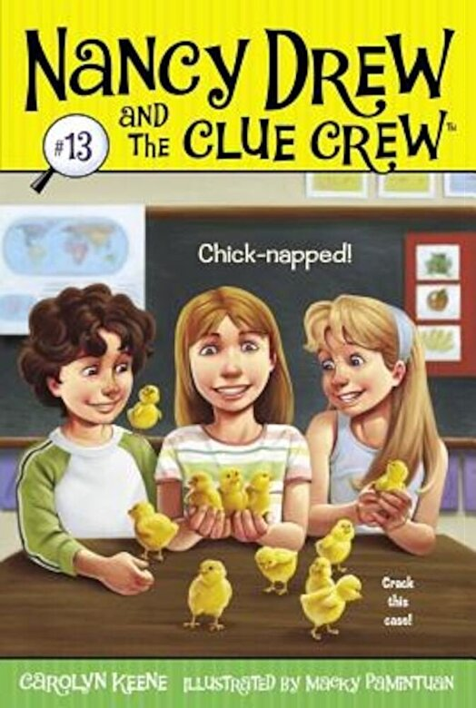 Carolyn Keene - Chick-Napped!, Paperback -
