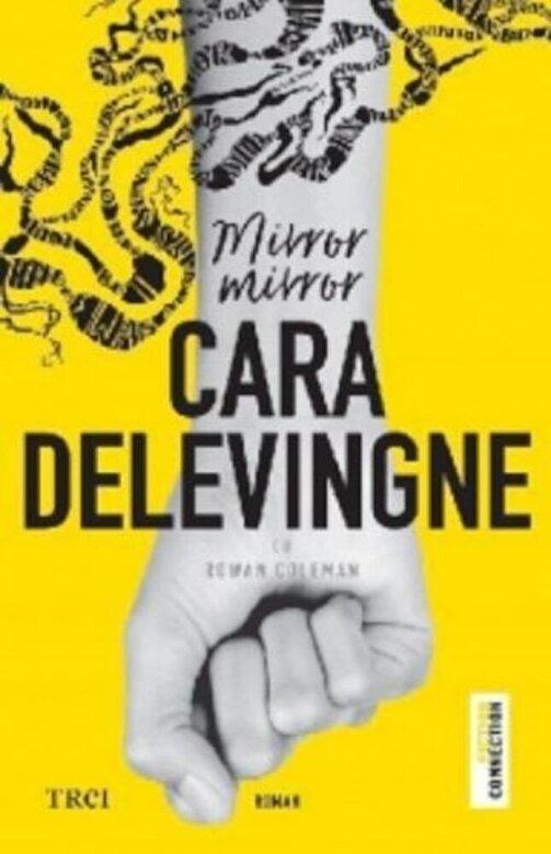 Cara Delevingne, Rowan Coleman - Mirror, mirror -