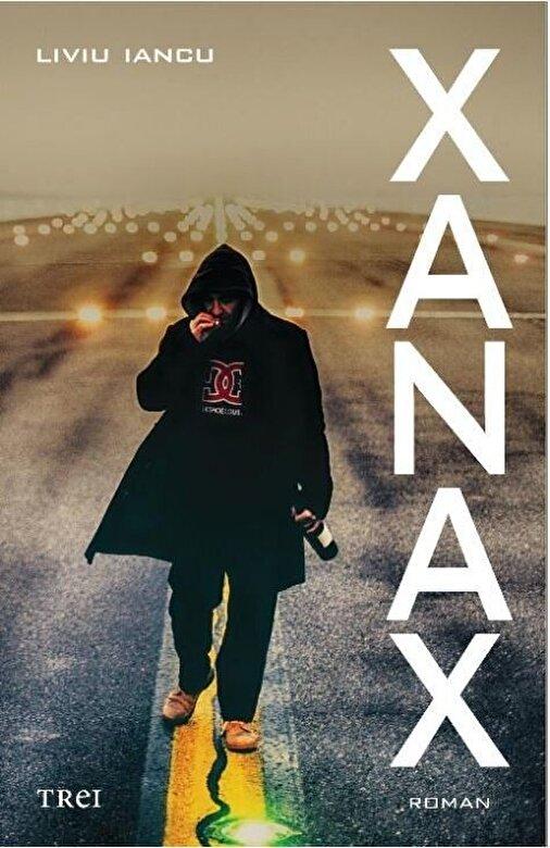 Liviu Iancu - XANAX -