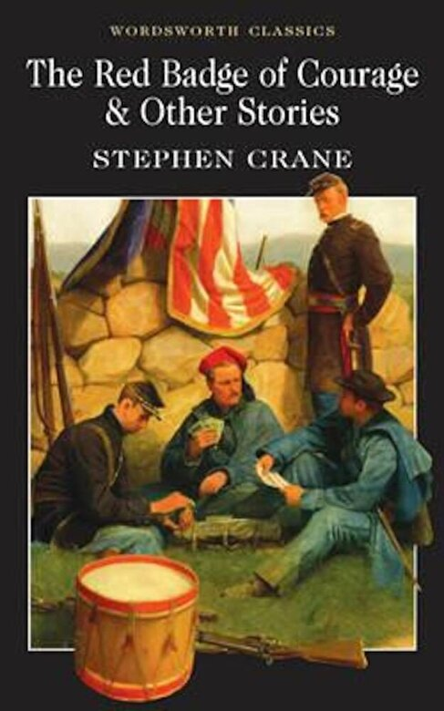 Stephen Crane - The Red Badge of Courage & Other Stories -