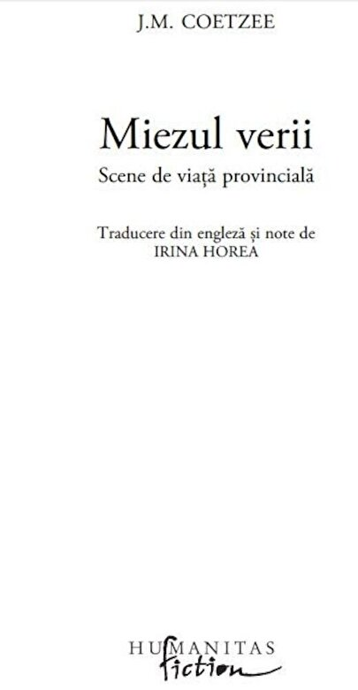 J.M. Coetzee - Miezul verii. Scene de viata provinciala -