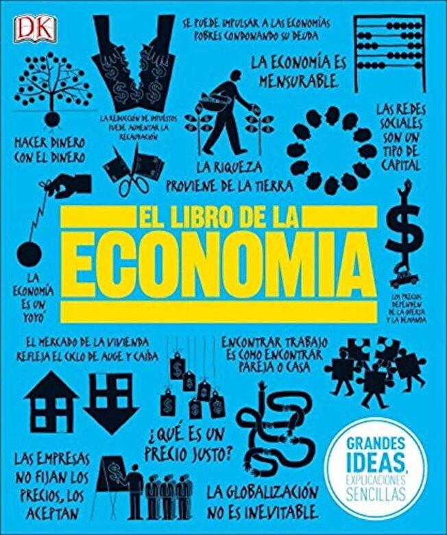 DK - El Libro de la Economia, Hardcover -