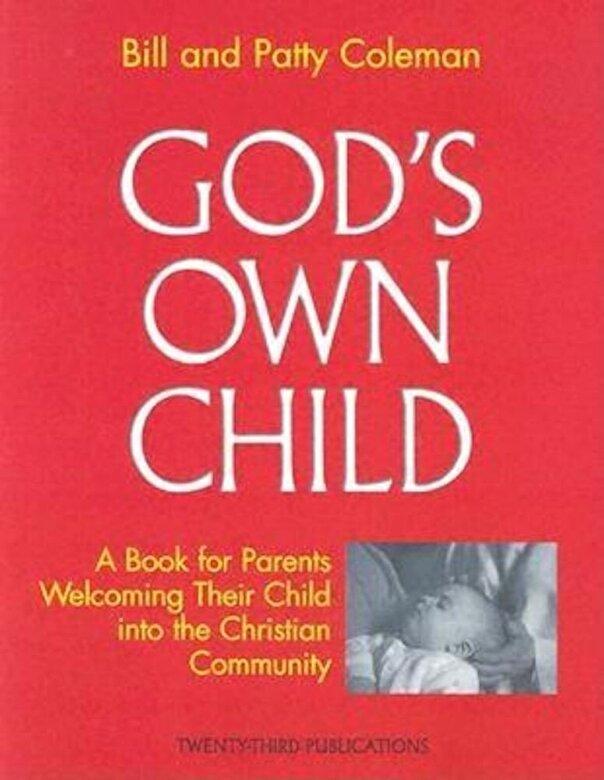 Bill Coleman - God's Own Child: Parent's Book, Paperback -