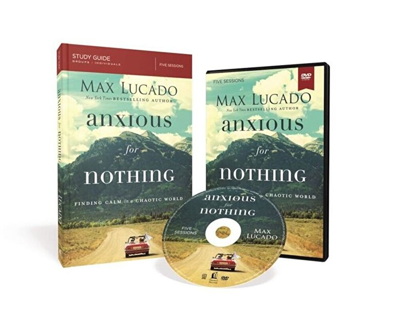 Max Lucado - Anxious for Nothing Study Guide with DVD: Finding Calm in a Chaotic World, Paperback -