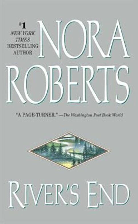 Nora Roberts - River's End, Paperback -