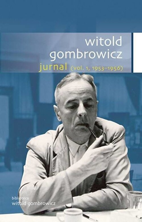 Witold Gombrowicz - Jurnal, Vol. 1, 1953-1956 -