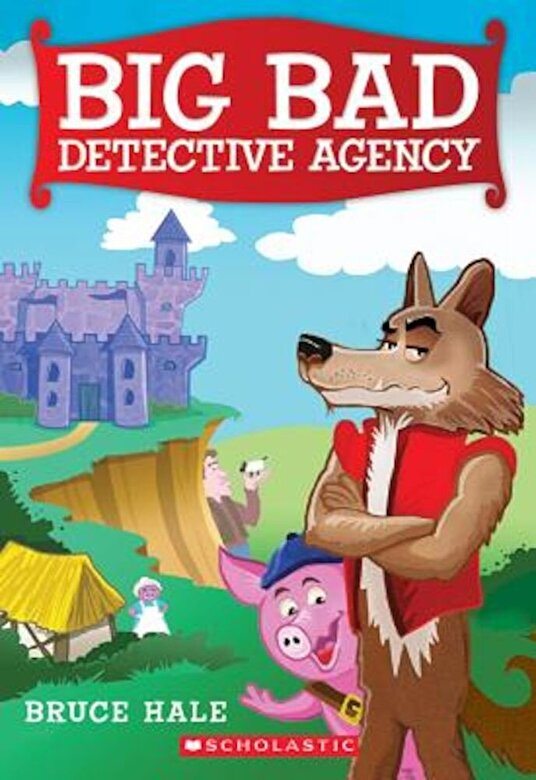 Bruce Hale - Big Bad Detective Agency, Paperback -