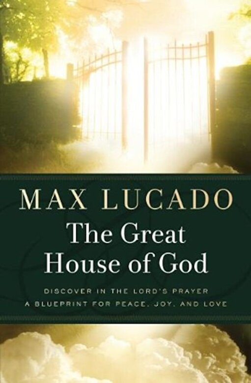 Max Lucado - The Great House of God, Paperback -