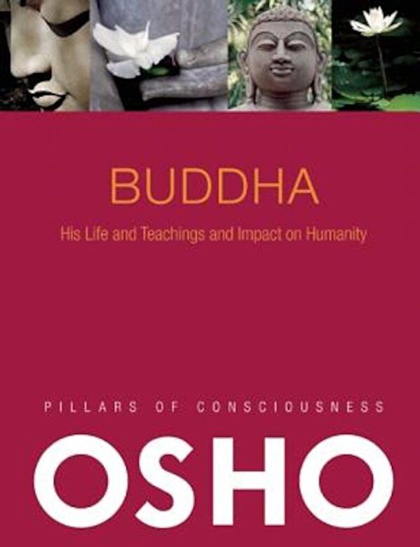 Osho - Buddha: Its History and Teachings and Impact on Humanity [With CD (Audio)], Paperback -