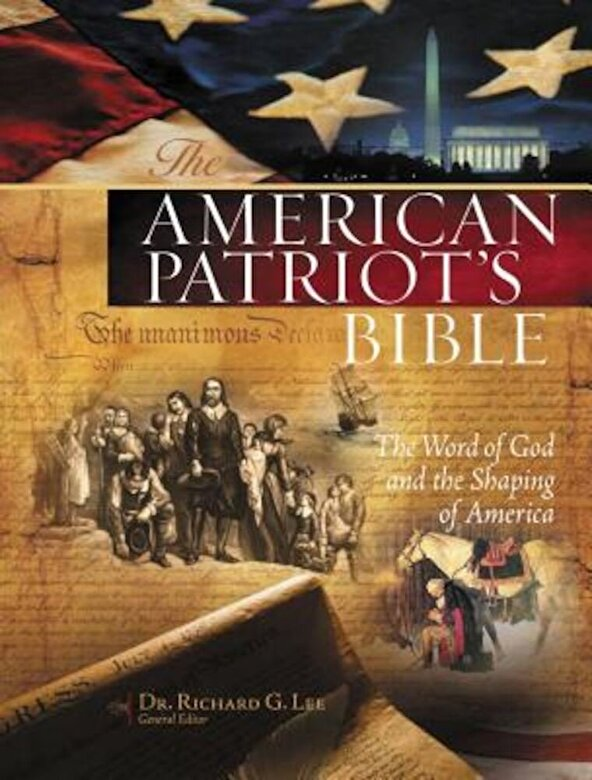 Richard Lee - American Patriot's Bible-NKJV: The Word of God and the Shaping of America, Hardcover -