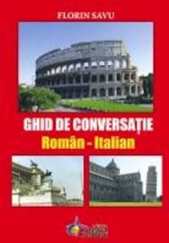 Florin Savu - Ghid de conversatie Roman - Italian -