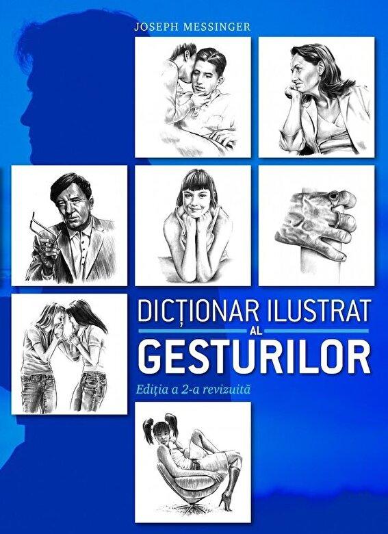 Joseph Messinger - Dictionar ilustrat al gesturilor. Editia a II-a -