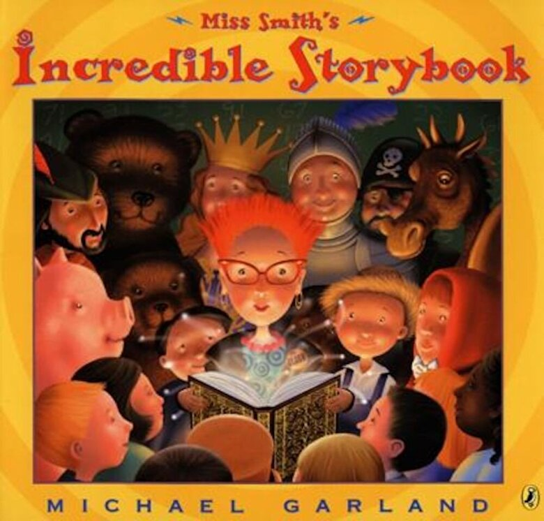 Michael Garland - Miss Smith's Incredible Storybook, Paperback -