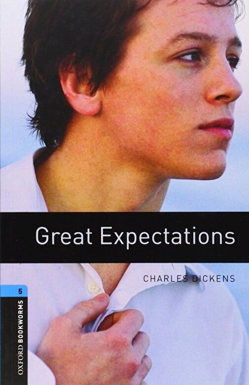 Charles Dickens - Oxford Bookworms Library: Great Expectations: Level 5: 1,800 Word Vocabulary, Paperback -