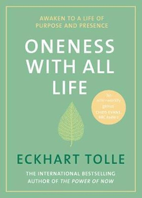 Eckhart Tolle - Oneness With All Life, Hardcover -