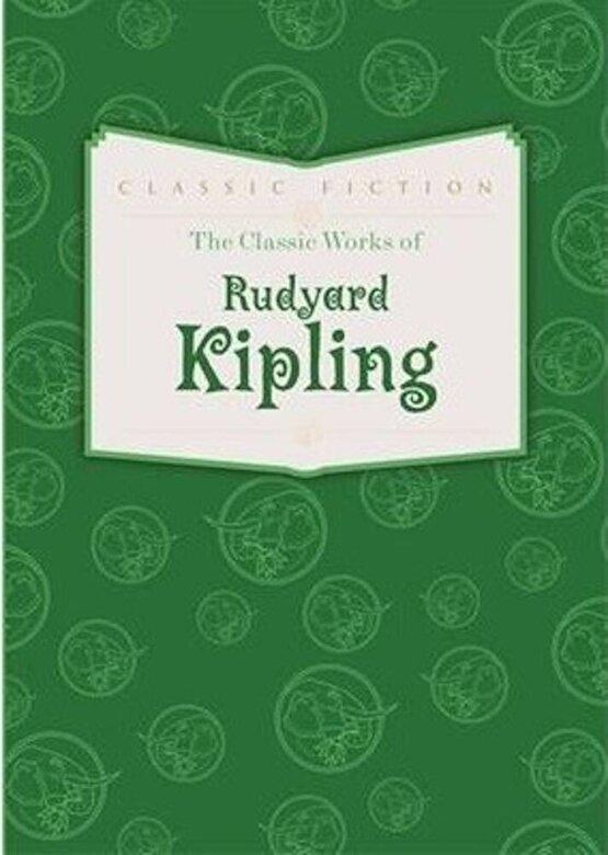*** - The Classic Works of Rudyard Kipling -