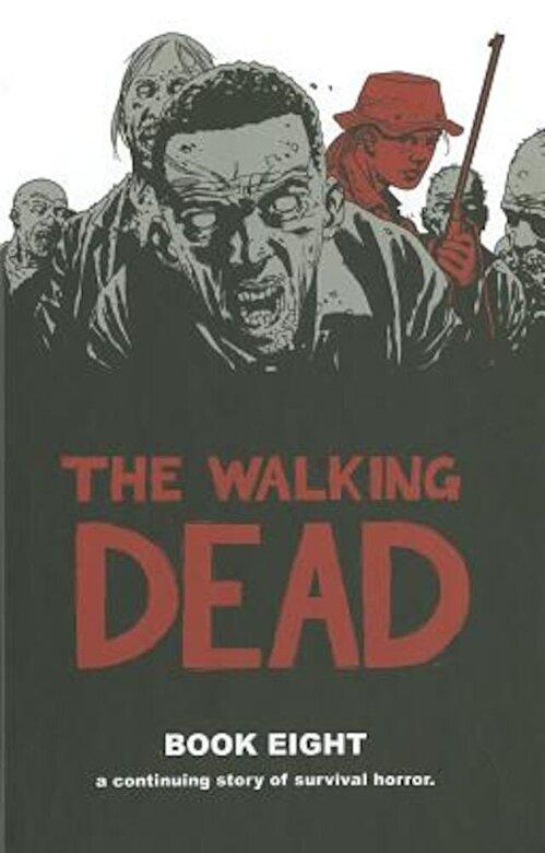 Robert Kirkman - The Walking Dead, Book 8, Hardcover -
