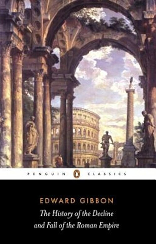 Edward Gibbon - The History of the Decline and Fall of the Roman Empire, Paperback -