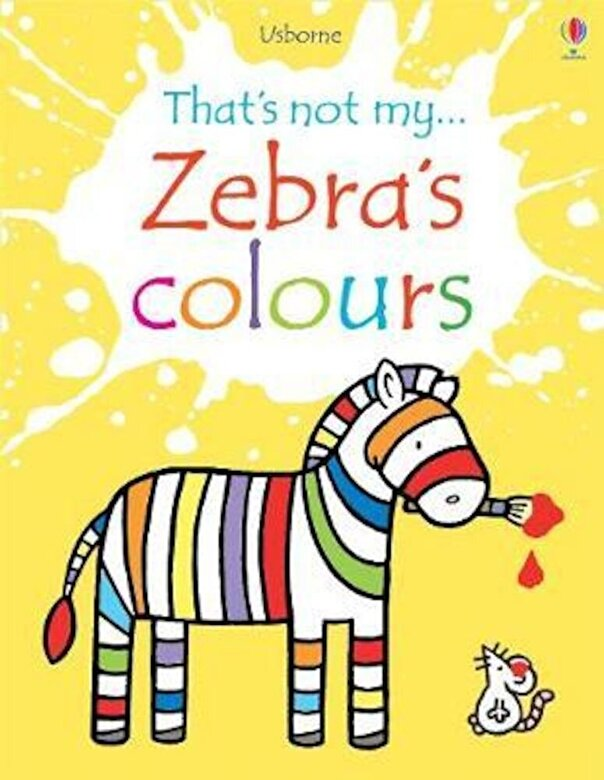 Fiona Watt - Zebra's Colours, Hardcover -