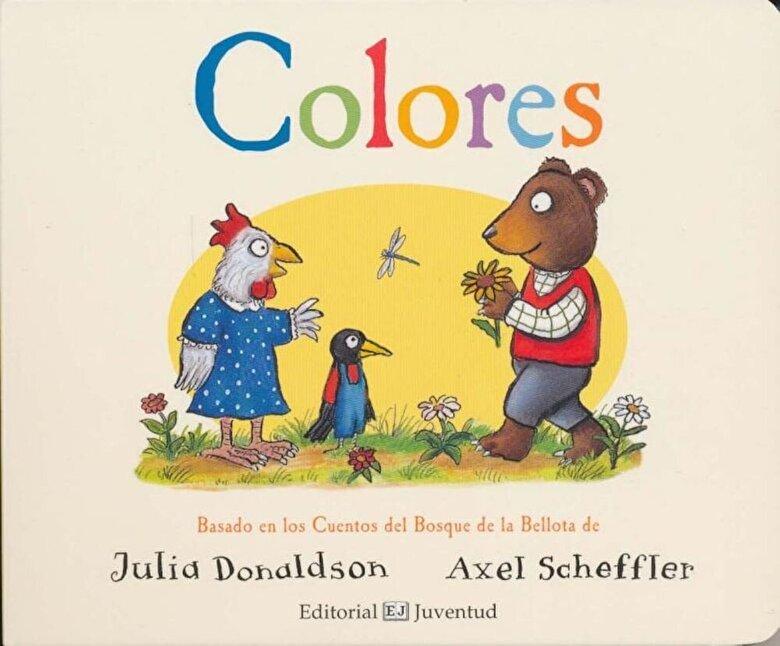 Julia Donaldson - Colores, Hardcover -