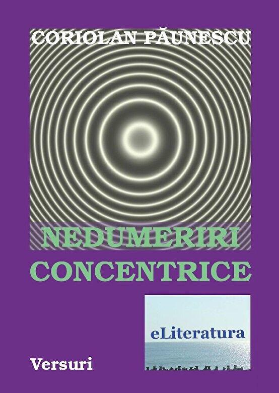 Coriolan Paunescu - Nedumeriri concentrice -