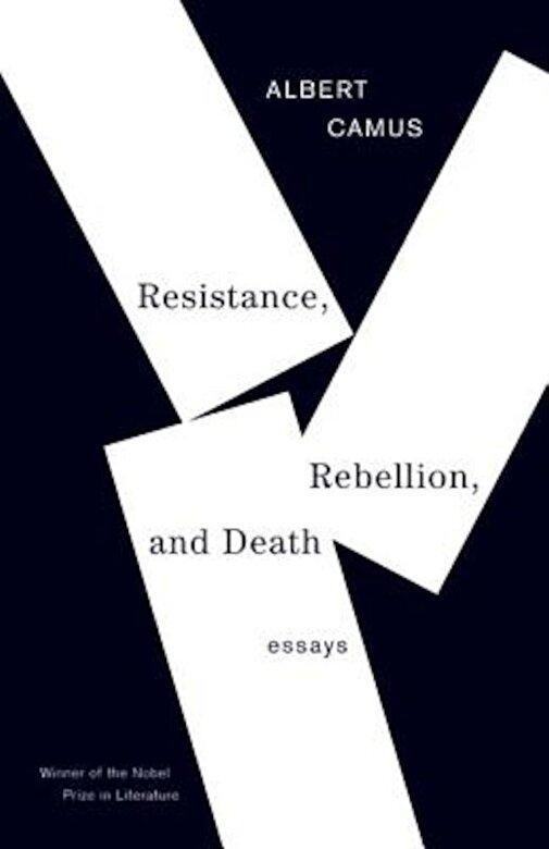 Albert Camus - Resistance, Rebellion, and Death: Essays, Paperback -