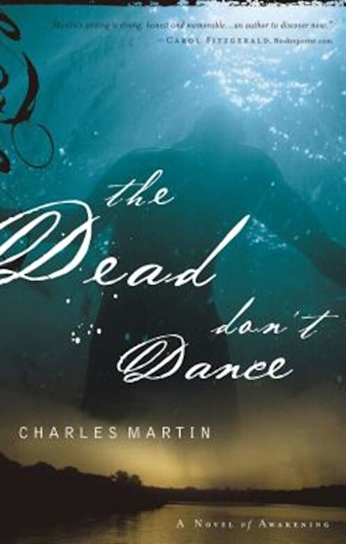 Charles Martin - The Dead Don't Dance, Paperback -