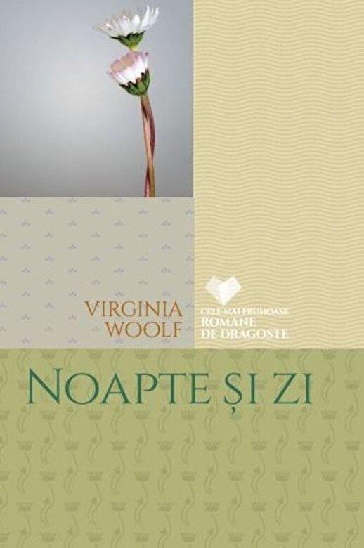 Virginia Woolf - Noapte si zi -