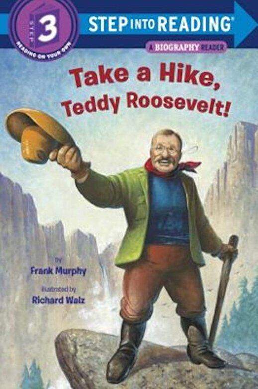 Frank Murphy - Take a Hike, Teddy Roosevelt!, Paperback -