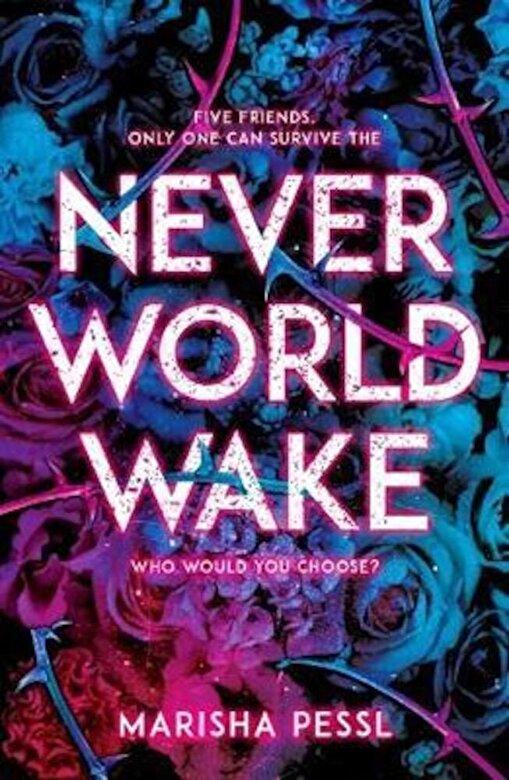 Marisha Pessl - Neverworld Wake, Paperback -