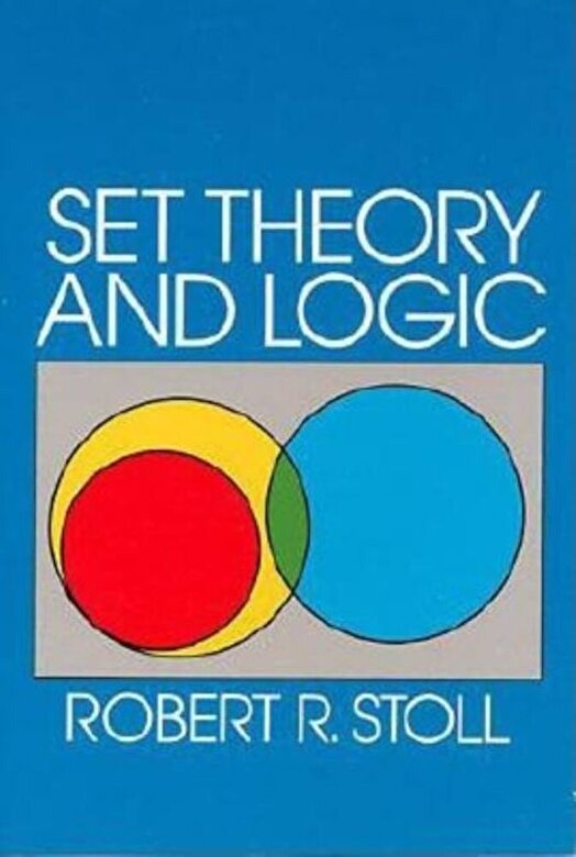 Robert R. Stoll - Set Theory and Logic, Paperback -