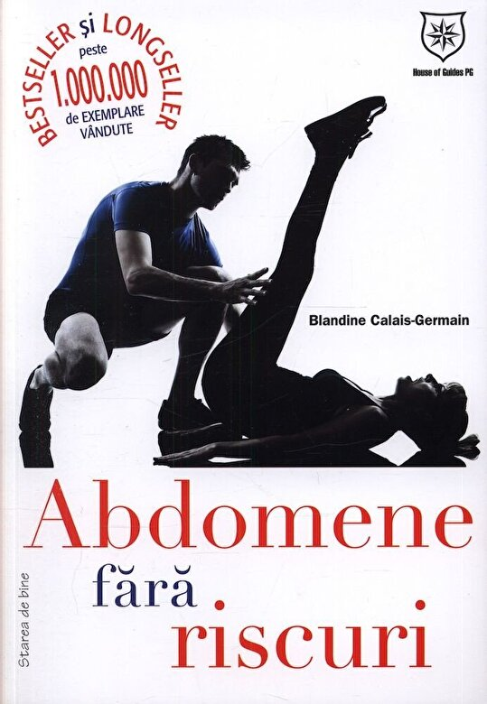 Blandine Calais-Germain - Abdomene fara riscuri -