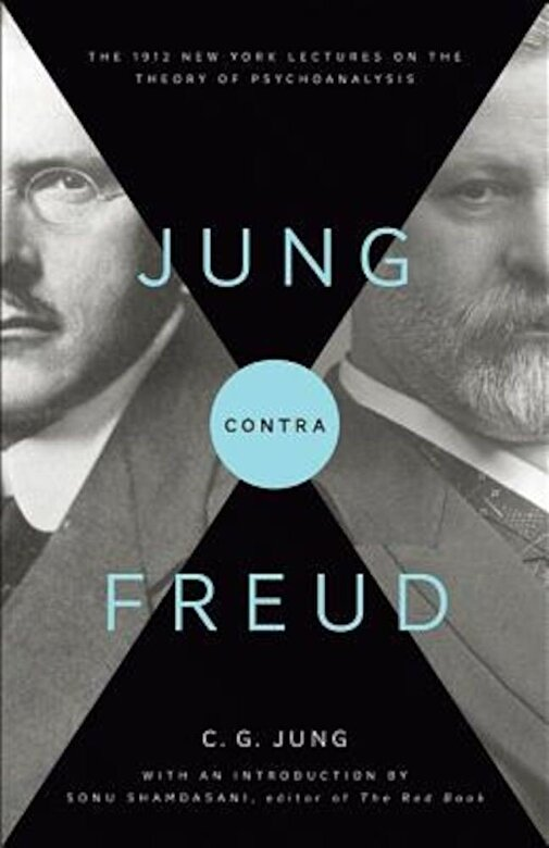 C. G. Jung - Jung Contra Freud: The 1912 New York Lectures on the Theory of Psychoanalysis, Paperback -