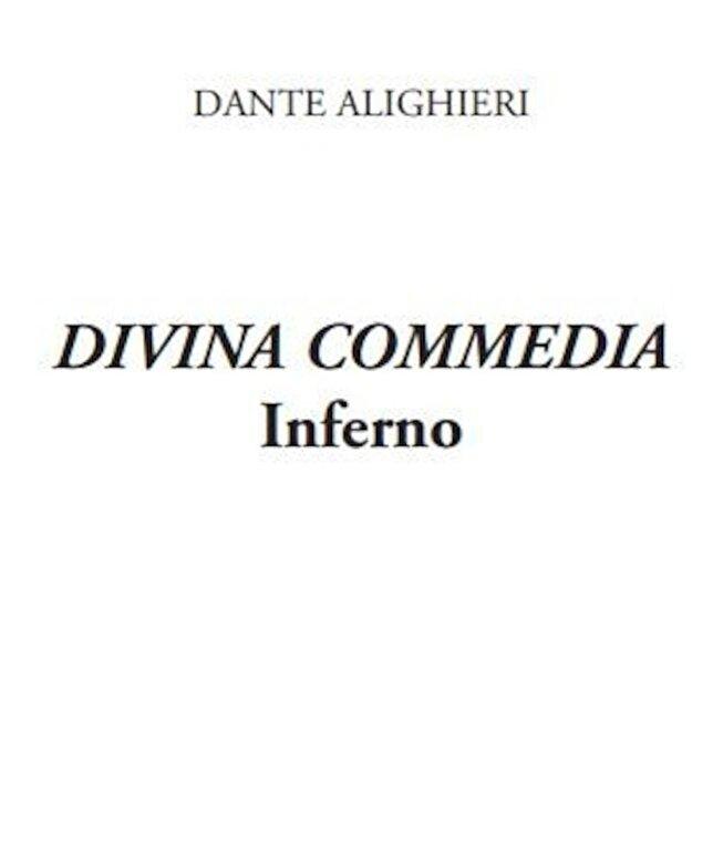 Dante Aligheri - Divina comedie. Infernul/ Divina commedia. Inferno. Editie bilingva. -