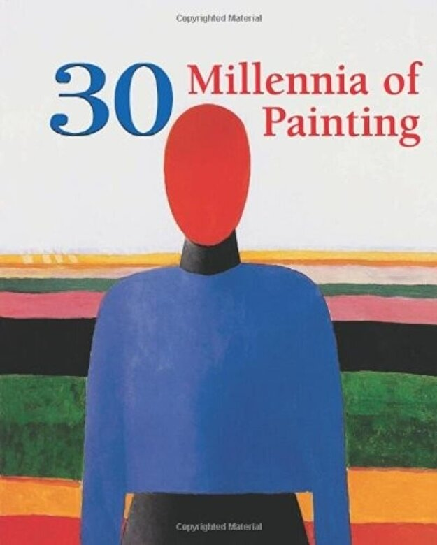 *** - 30 Millennia of Painting -