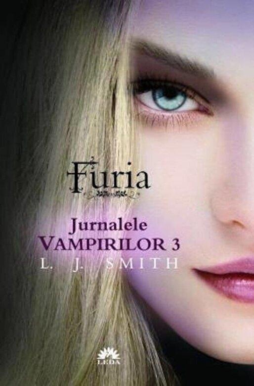 L.J. Smith - Furia, Jurnalele Vampirilor, Vol. 3 -