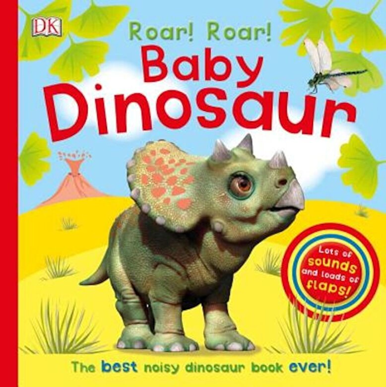 DK - Roar! Roar! Baby Dinosaur, Hardcover -