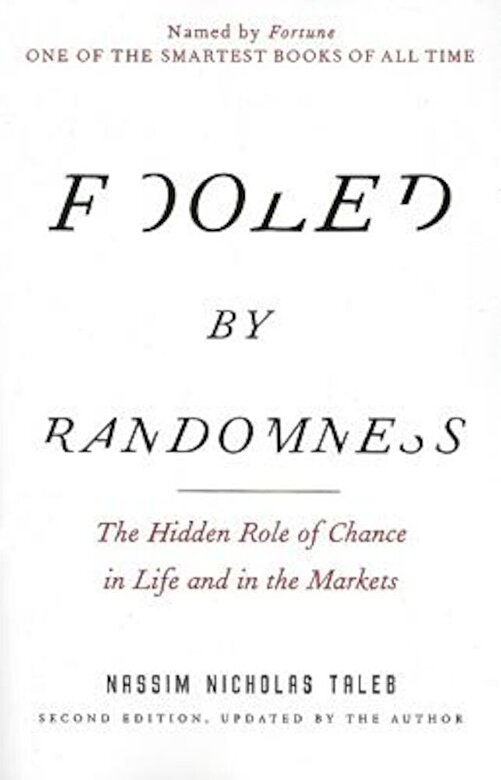 Nassim Nicholas Taleb - Fooled by Randomness: The Hidden Role of Chance in Life and in the Markets, Paperback -