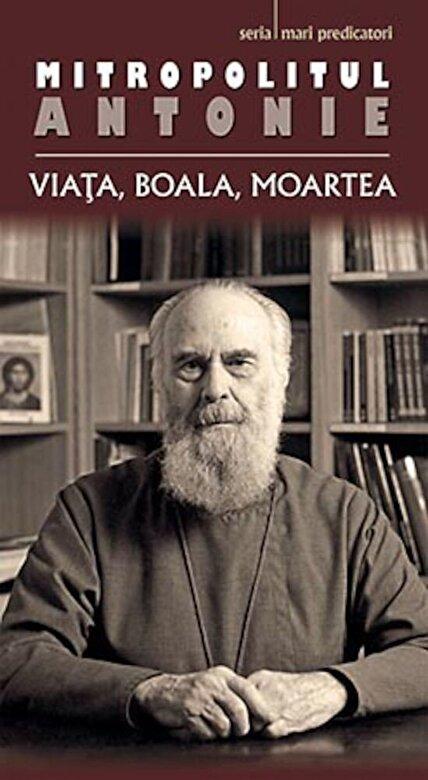Antonie de Suroj - Viata, boala, moartea -