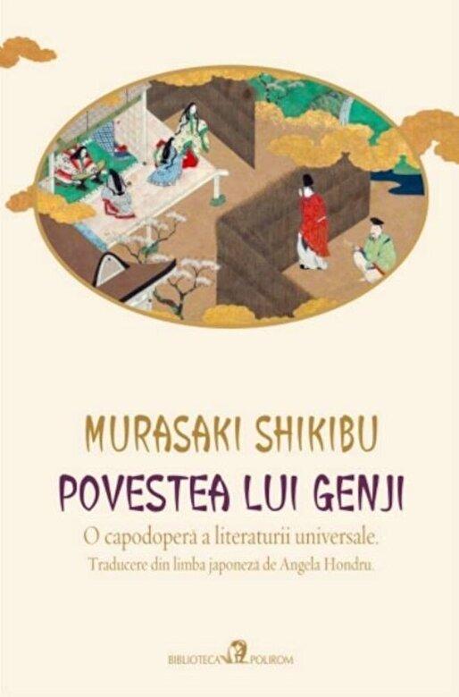 Murasaki Shikibu - Povestea lui Genji -