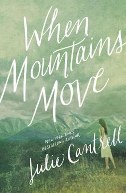 Julie Cantrell - When Mountains Move, Paperback -