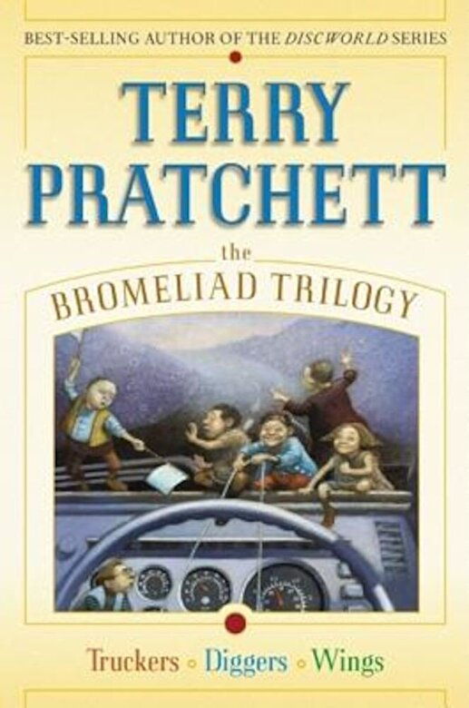 Terry Pratchett - The Bromeliad Trilogy: Truckers/Diggers/Wings, Hardcover -
