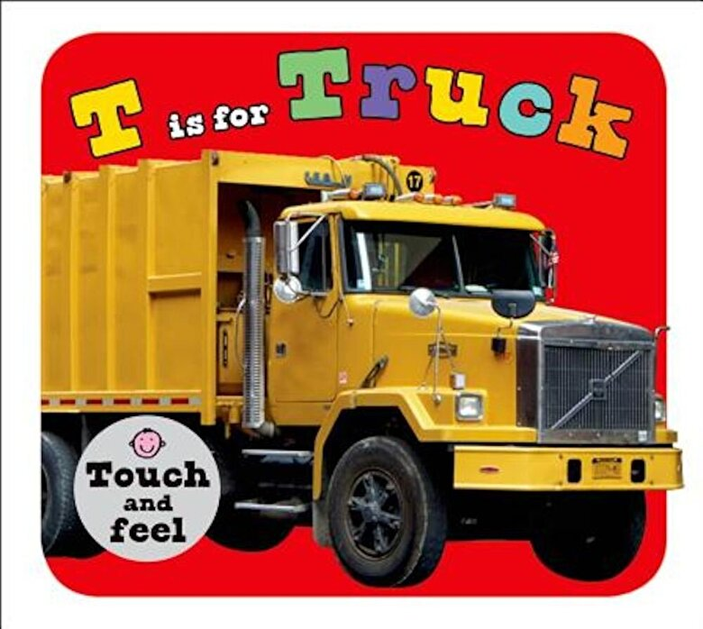 Roger Priddy - T Is for Truck, Hardcover -