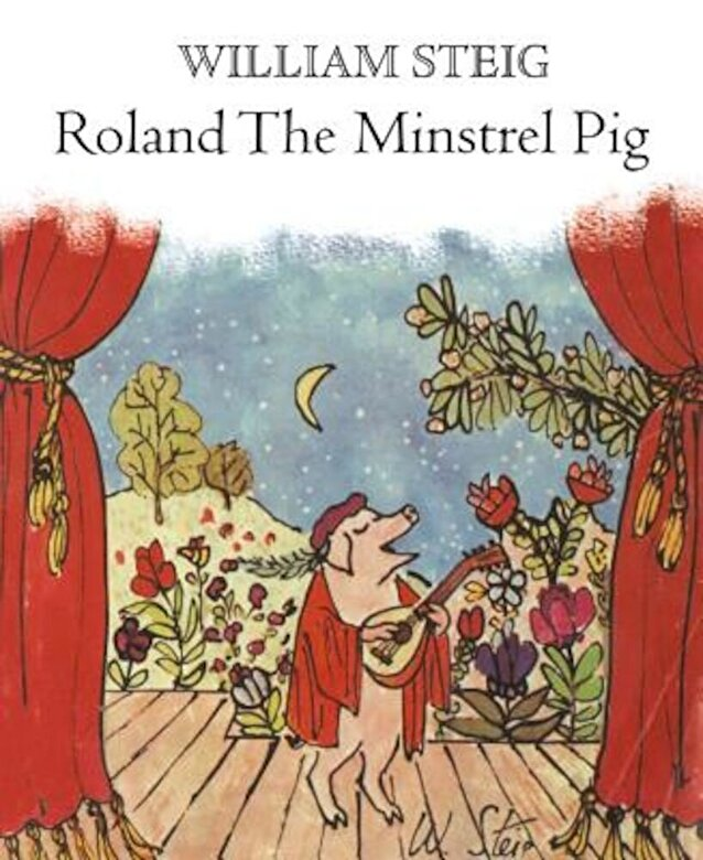 William Steig - Roland the Minstrel Pig, Paperback -