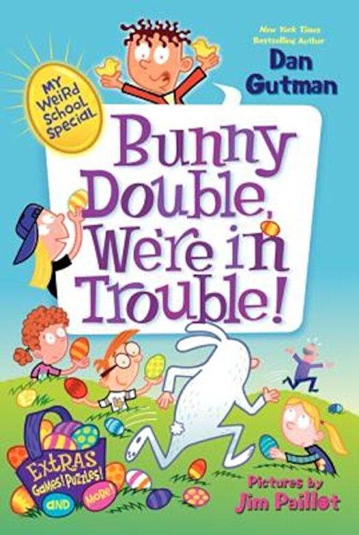 Dan Gutman - Bunny Double, We're in Trouble!, Paperback -