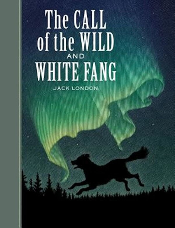Jack London - The Call of the Wild and White Fang, Hardcover -